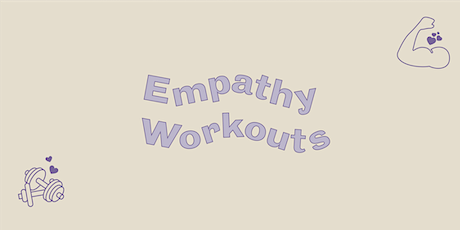 Empathy Workout: Let's Wrestle with Empathy Together! tickets