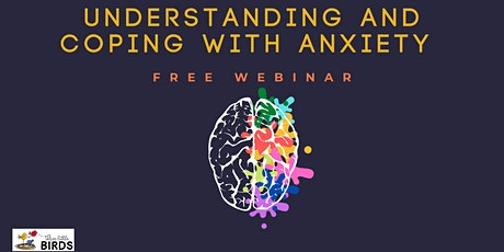 Understanding and Coping with Anxiety - Sunday Event tickets