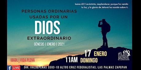 Servicio dominical  17.Ene.2021 -  Personas ordinarias Dios extraordinario boletos