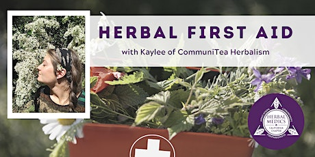 FREE ONLINE CLASS - Herbal First Aid- Guide to build a herbal first aid kit tickets