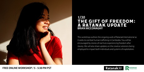 The Gift of Freedom: A Ratanak Update with Brian McConaghy tickets