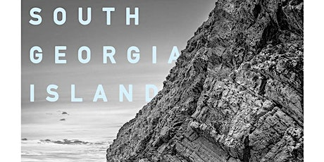 South Georgia Island - Exhibition Opening tickets