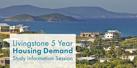 Livingstone Housing Demand Study Information Session tickets