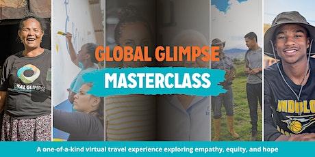 Global Glimpse Masterclass tickets