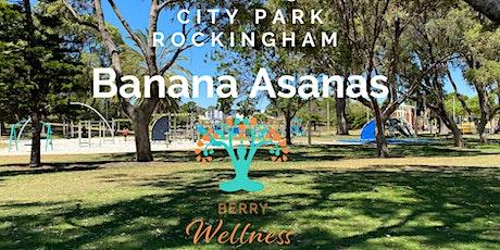 Banana Asanas - City Park tickets