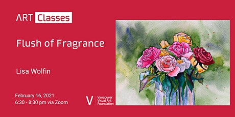 Flush of Fragrance Art Class tickets