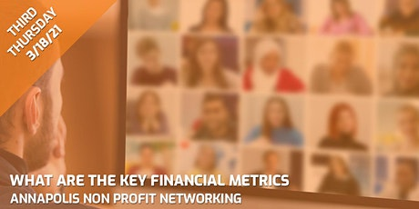 """Annapolis Non-Profit Series: """"What are the key financial metrics ?"""" tickets"""