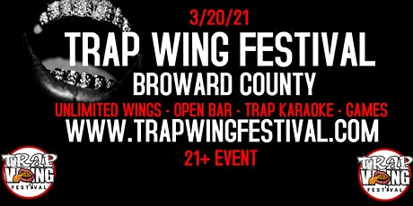 Trap Wing Festival Broward Country tickets