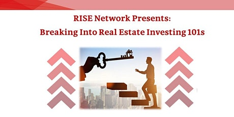 Breaking Into Real Estate Investing 101s for Begin tickets