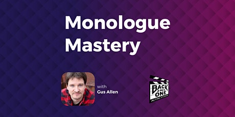 Monologue Mastery | with Gus Allen tickets