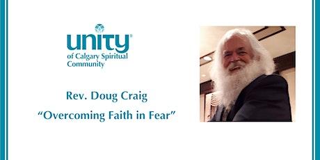 Overcoming Faith in Fear tickets