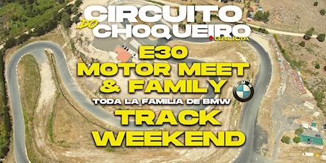 DÍA 16 - E30 MOTOR MEET & FAMILY 2021 (SOLO BMW E30) entradas