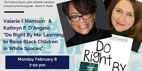 """Do Right By Me: Learning to Raise Black Children in White Spaces"" tickets"