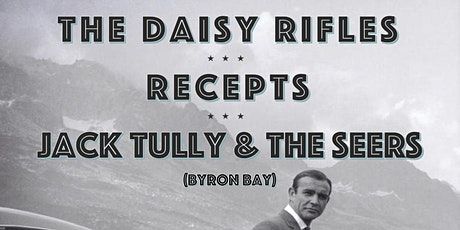SKC# 151 ~ The Daisy Rifles + Recepts + Jack Tully & The Seers (Byron Bay) tickets