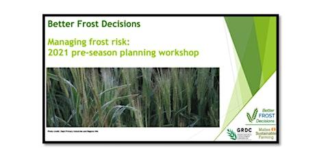 Frost Risk Management Workshop - Lock tickets