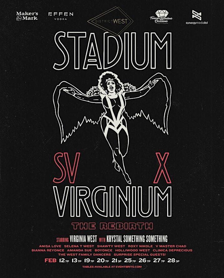 """Virginia West presents """"STADIUM VIRGINIUM X- THE REBIRTH"""" FRI FEB 19th 7PM image"""