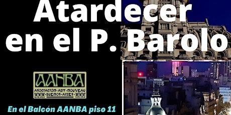 """VIVO online VIP  Palacio BAROLO """"Atardecer en el Balcón"""" piso 11° y tour entradas"""