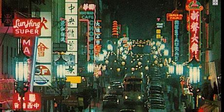 SF Neon Chinatown Tour Online: Part 1 tickets
