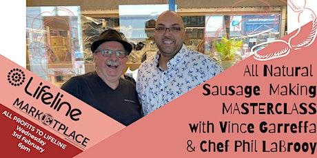 Celebrity Butcher Vince Garreffa's LIFELINE Sausage Masterclass & More! WA tickets