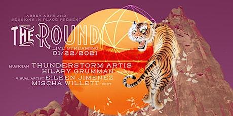 Round188: Thunderstorm Artis, Hilary Grumman, Eileen Jimenez, Mischa Willet tickets
