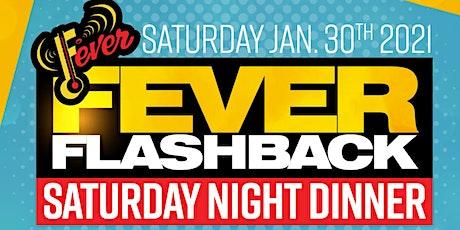 Fever Flashback Saturday Night Dinner @ Noma Social tickets