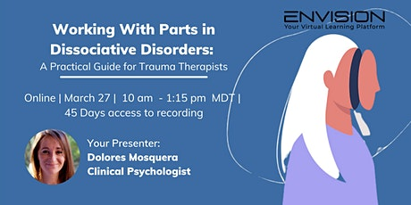 Working With Parts in Dissociative Disorders tickets