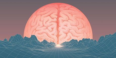 Brainwaves to Consciousness: EEGs, Altered States, Injury & Consciousness tickets