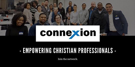 Online  - Connexion | Christian Professionals Networking Event tickets