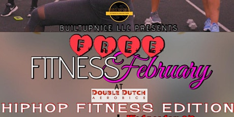 Built Up Nice: FREE Fitness February: HipHop Fitness Edition tickets
