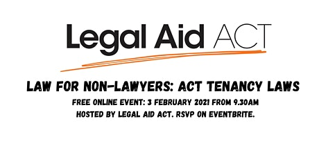 Legal Aid ACT Law for Non Lawyers: Tenancy laws: -   Free legal training tickets