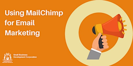 Using MailChimp for Email Marketing tickets
