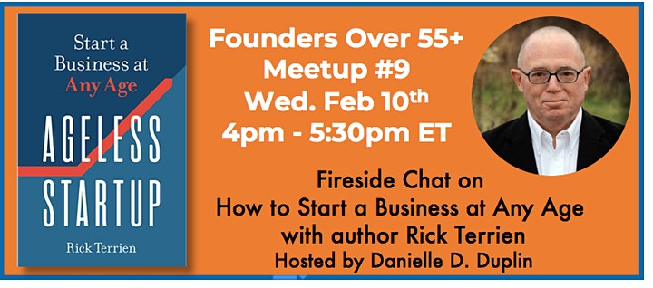 Founders Over 55+: Fireside Chat with Rick Terrien, author Ageless Startup image