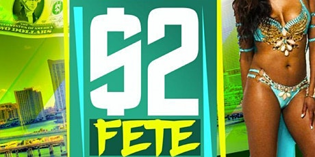 $2 FETE ATLANTA tickets