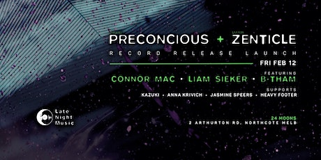 'Preconscious' & 'Zenticle' Record Release Party tickets