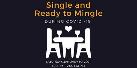 Single and Ready to Mingle During Covid -19. Join Us for this Free Workshop tickets