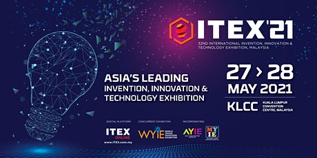 ITEX 2021 – 32nd International Invention, Innovation & Technology Exhibitio tickets