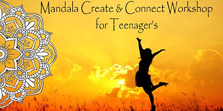 Mandala Create and Connect Workshop for Teenagers tickets