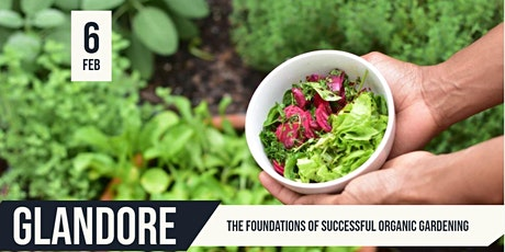 The Foundations of Successful Organic Gardening|  Glandore tickets