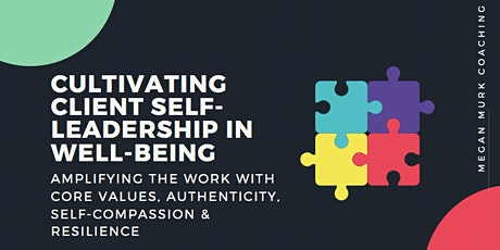 Cultivating Client Self-Leadership in Well-being tickets