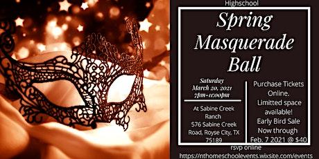 Homeschool 8th grade - Highschool Spring Masquerade Ball tickets
