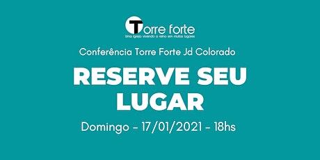 Conferência Torre Forte > DOMINGO 18hs ingressos