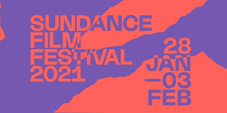Sundance Film Festival 2021 tickets