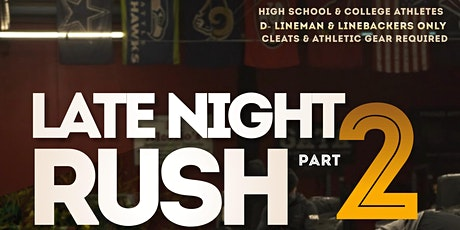 LATE NIGHT RUSH				 Part 2 tickets