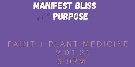 Manifest Bliss with Purpose tickets