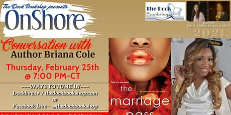 """OnShore - """"The Marriage Pass"""" by Briana Cole tickets"""