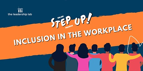 Step Up! Inclusion in the Workplace tickets