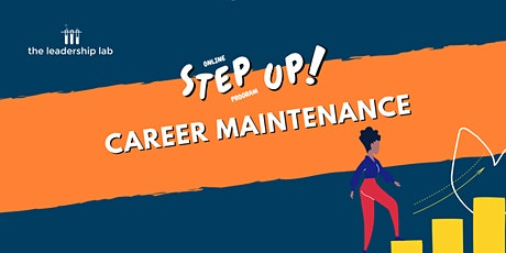Step Up! Career Maintenance tickets