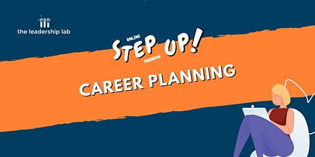 Step Up! Career Planning tickets