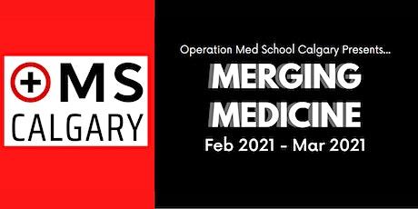 Operation Med School Calgary 2021 Virtual Program tickets