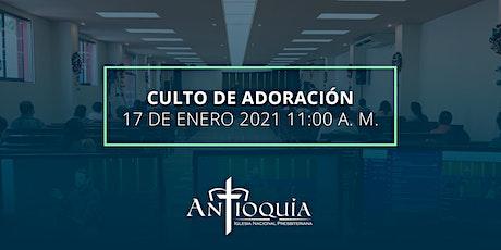 Servicio de adoración 17 de enero 2021   Iglesia Antioquía boletos